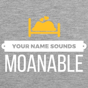 Your Name Sounds Moanable - Men's Premium Tank Top