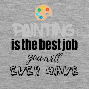 Painting is the best job you will ever have - Männer Premium Tank Top