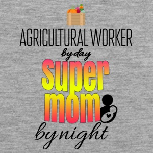 Agricultural worker by day and super mom by night - Men's Premium Tank Top