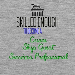 Skilled enough to become a Cruise Ship Guest - Men's Premium Tank Top
