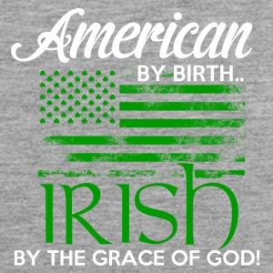 American by Birth - Irish by the grace of God - Men's Premium Tank Top