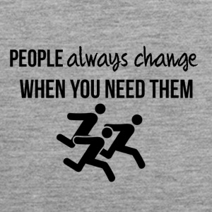 People always change - Men's Premium Tank Top