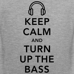 keep calm and turn up the bass