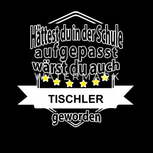 tischler sprüche Tischler Tischler Spruch Spruch Handwerk Geschenk Männer Premium  tischler sprüche