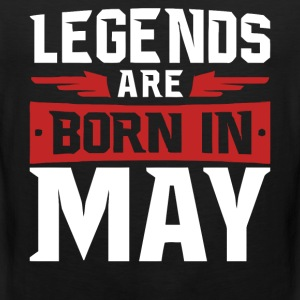 Legends are born in May - Men's Premium Tank Top