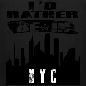 Gift Id rather be in NYC - Men's Premium Tank Top