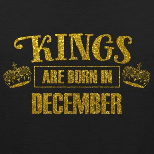 Kings are born in december - birthday king - Men's Premium Tank Top