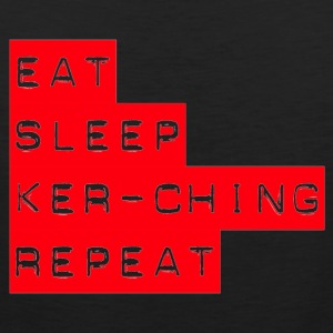 Eat Sleep Kerching Repeat - Men's Premium Tank Top