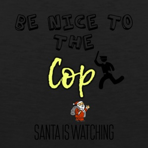 Be nice to the cop because Santa is watching - Männer Premium Tank Top