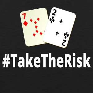 Take The Risk 72o Poker - Männer Premium Tank Top