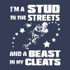 Football Im a Stud in the Streets and a Beast - Men's Premium Tank Top