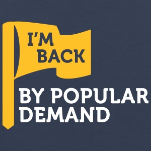 I'm Popular And In Demand! - Men's Premium Tank Top