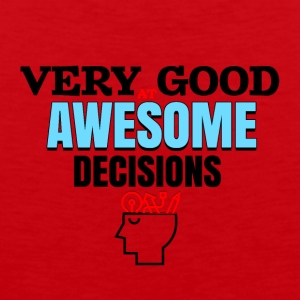 Very good at awesome decisions - Men's Premium Tank Top