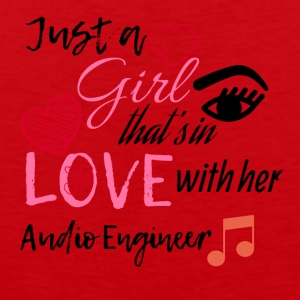 Just a girl that's in love with her Audio Engineer - Men's Premium Tank Top