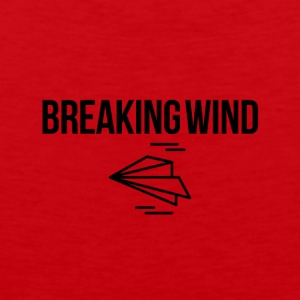 Breaking wind - Männer Premium Tank Top