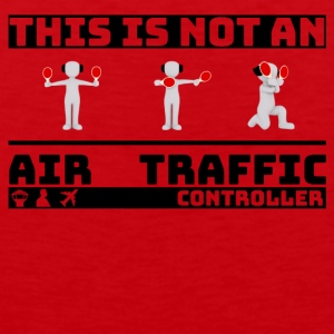 This is not an Air Traffic Controller - ATC Shirt - Men's Premium Tank Top