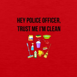 Hey Police Officer, I am clean - Men's Premium Tank Top