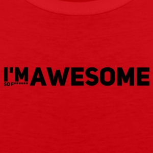 i'm so f* awesome - Männer Premium Tank Top