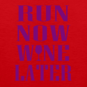Run now Wine later - Männer Premium Tank Top