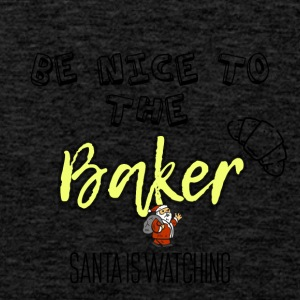 Be nice to the baker because Santa is watching - Men's Premium Tank Top