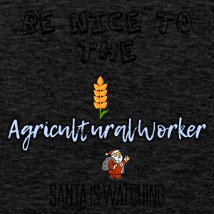 Be nice to the agricultural worker Santa watch it - Men's Premium Tank Top