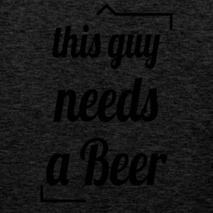 This guy needs a beer - Männer Premium Tank Top