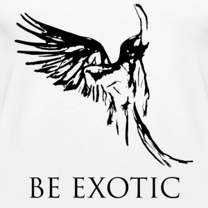 Be Exotic like a parrot - Women's Premium Tank Top