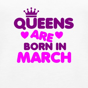 Queens are born in March Crown Legends - Frauen Premium Tank Top