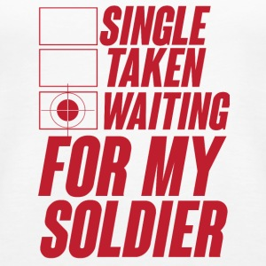 Military / Soldiers: Single, Taken, Waiting for my - Women's Premium Tank Top