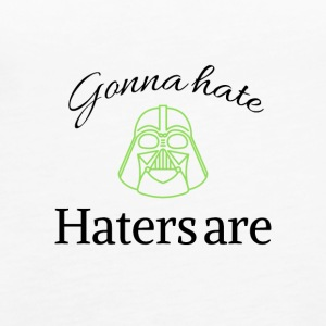 Gonna hate haters are - Women's Premium Tank Top