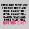 Crawling Is Acceptable Gym Quote - Women's Premium Tank Top