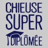chieuse super diplomee citation humour  - Débardeur Premium Femme