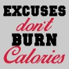 Excuses don't burn calories - Women's Premium Tank Top