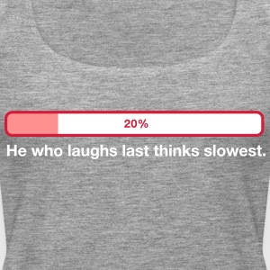2041 he who laughs last thinks slowest od - Women's Premium Tank Top