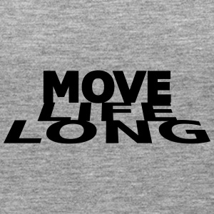 Move life long - Women's Premium Tank Top