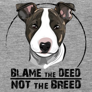 BULLTERRIER blame the deed - Frauen Premium Tank Top