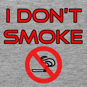 I do not smoke - No smoking - Women's Premium Tank Top