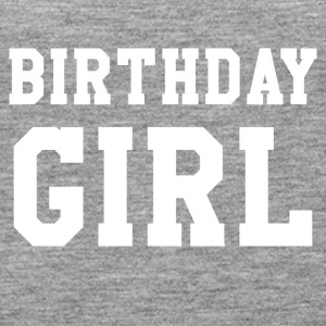Birthday Girl - Tank top damski Premium