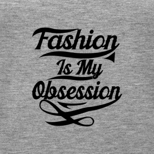 Fashion is my Obsession - Women's Premium Tank Top