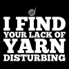 I find your lack of yarn disturbing - Premium singlet for kvinner