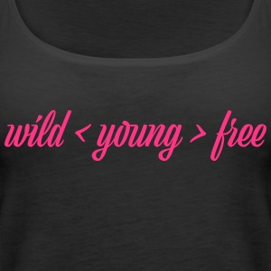 wild young free - Women's Premium Tank Top