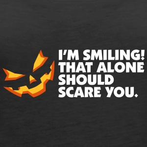 I'm Smiling,That Alone Should Scare You! - Women's Premium Tank Top