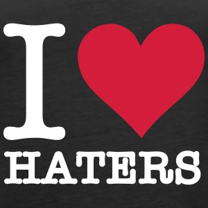 I Love Haters - Women's Premium Tank Top