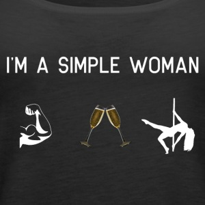 I am a simple woman muscles champagne pole dance - Women's Premium Tank Top