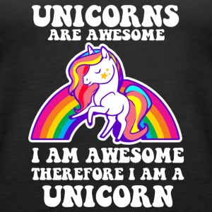 Unicorns are Awesome - Funny Unicorn Design - Women's Premium Tank Top