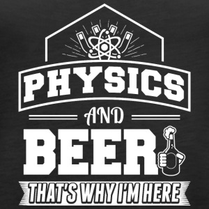 Physics AND BEER - Women's Premium Tank Top