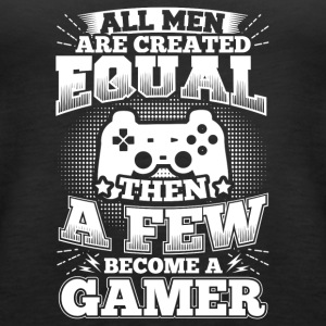 Rolig Gamer Gaming shirt All Män Lika - Premiumtanktopp dam