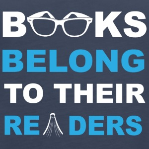 Books belong to their readers - Frauen Premium Tank Top