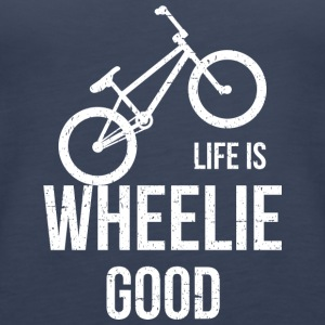 Life Is Wheelie Good - Women's Premium Tank Top