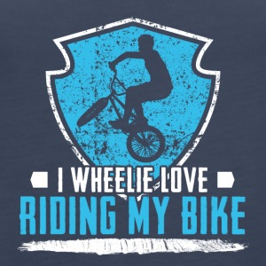 I Wheelie Love Riding my Bike - Women's Premium Tank Top
